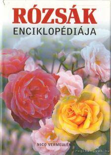 VERMEULEN, NICO - Rózsák enciklopédiája [antikvár]