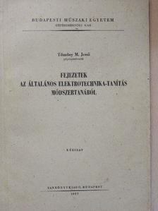 Tömösy M. Jenő - Fejezetek az általános elektrotechnika-tanítás módszertanából [antikvár]