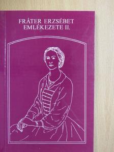 Heinrich Gusztáv - Fráter Erzsébet emlékezete II. [antikvár]