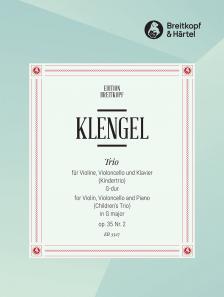 KLENGEL - TRIO FÜR VIOLINE, VIOLONCELLO UND KLAVIER (KINDERTRIO) G-DUR OP.35 NR.2