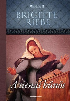 Brigitte Riebe - A sienai bűnös [eKönyv: epub, mobi]