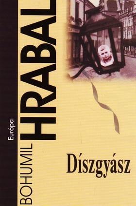 Bohumil Hrabal - Díszgyász