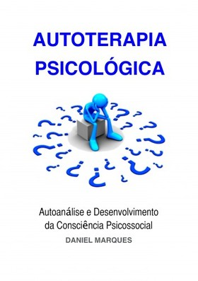 Marques Daniel - Autoterapia Psicológica [eKönyv: epub, mobi]