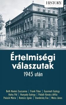 Papp Gábor (szerk.) - Értelmiségi válaszutak 1945 után [eKönyv: epub, mobi]
