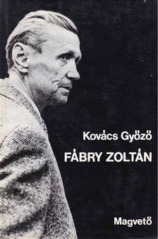 Kovács Győző - Fábry Zoltán [antikvár]