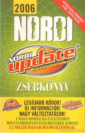 Schobert Norbert - Norbi Update Életmódrendszer Zsebkönyv 2006 [antikvár]