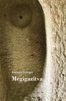 Kormos Györgyi - Megigazítva