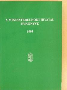A Miniszterelnöki Hivatal Évkönyve 1995. [antikvár]