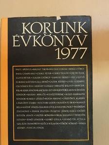 Bálint Tibor - Korunk évkönyv 1977 [antikvár]