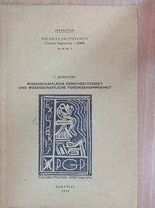 Szabadváry F. - Wissenschaftliche Forschertätigkeit und wissenschaftliche Voreingenommenheit [antikvár]