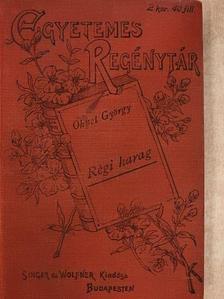 Georges Ohnet - Régi harag I-II./Próba [antikvár]