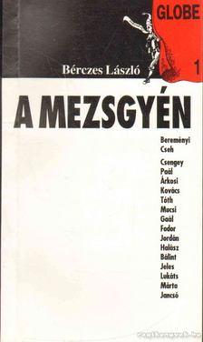 Bérczes László - A mezsgyén [antikvár]