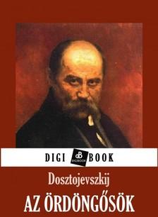 Dosztojevszkij - Az ördöngősök [eKönyv: epub, mobi]