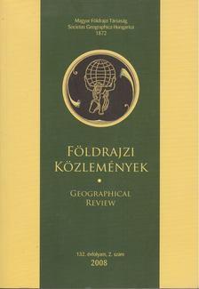 Kovács Zoltán - Földrajzi közlemények 2008/2. [antikvár]