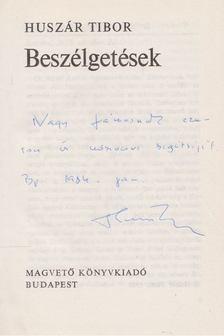 Huszár Tibor - Beszélgetések [antikvár]
