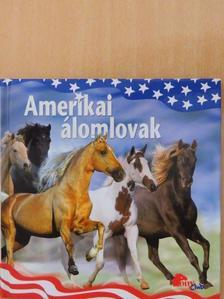 Amerikai álomlovak [antikvár]