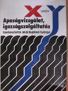 Dr. Hartai László - Apaságvizsgálat, igazságszolgáltatás [antikvár]