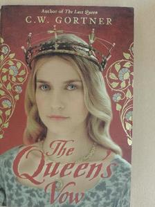 C. W. Gortner - The Queen's Vow [antikvár]