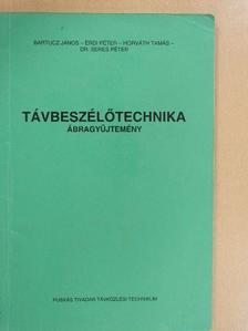 Bartucz János - Távbeszélőtechnika [antikvár]