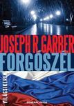 Joseph R. Garber - Forgószél