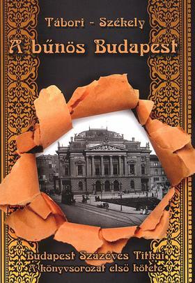 Tábori Kornél - Székely Vladimir - A bűnös Budapest