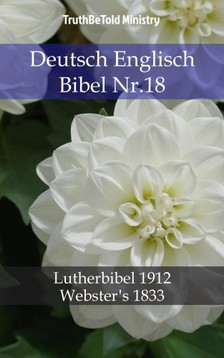 TruthBeTold Ministry, Joern Andre Halseth, Martin Luther - Deutsch Englisch Bibel Nr.18 [eKönyv: epub, mobi]