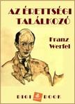 Franz Werfel - Az érettségi találkozó [eKönyv: epub, mobi]