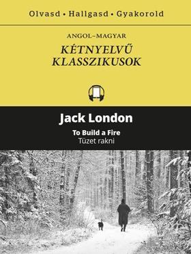Jack London - TÜZET RAKNI