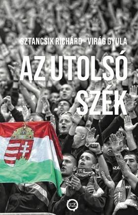 Sztancsik Richárd, Virág Gyula - Az utolsó szék