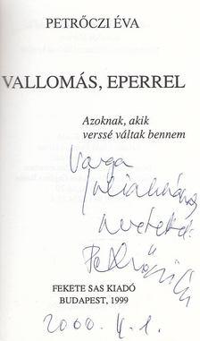 Petrőczi Éva - Vallomás, eperrel (dedikált) [antikvár]