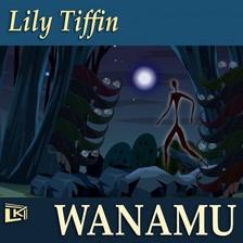 Tiffin Lily - WANAMU: Ember a dzsungelben [eKönyv: epub, mobi]