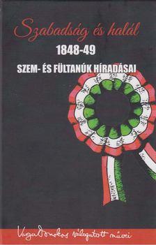 Varga Domokos (szerk.) - Szabadság és halál [antikvár]