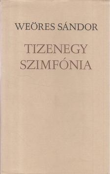 WEÖRES SÁNDOR - Tizenegy szimfónia [antikvár]