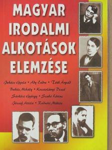 Baróti Dezső - Magyar irodalmi alkotások elemzése [antikvár]