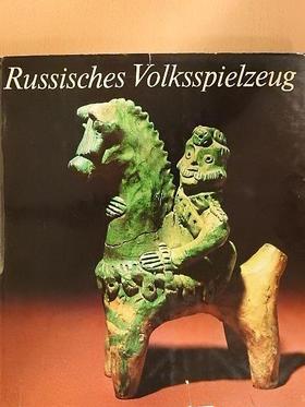 Alexander K. Tschekalow - Russisches Volksspielzeug [antikvár]