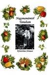 Krisztina Strauss - Nagymamától tanultam