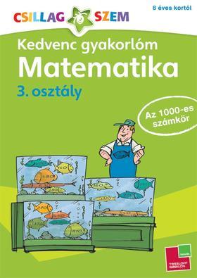 Kedvenc gyakorlóm - Matematika 3. osztályAz 1000-es számkör