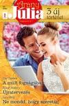 Ellie Darkins, Susan Mallery, Lucy King - Arany Júlia 40. kötet - A múlt fogságában, Újratervezés, Ne mondd, hogy szeretsz! [eKönyv: epub, mobi]