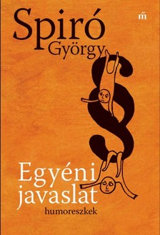 Spiró György - Egyéni javaslat [eKönyv: epub, mobi]
