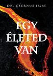 Egy életed van - ÜKH 2019