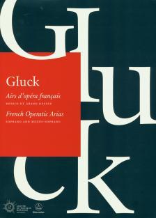 GLUCK, - FRENCH OPERATIC ARIAS.SOPRANO AND MEZZO-SOPRANO