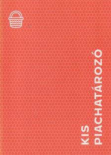 Ughy Szabina - Kis Piachatározó [antikvár]