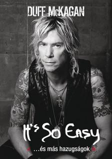 Duff McKagan - It's So Easy ...és más hazugságok [eKönyv: epub, mobi]