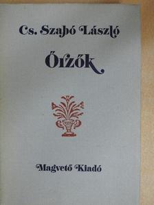 Cs. Szabó László - Őrzők [antikvár]