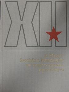 Bódi Béla - A Magyar Szocialista Munkáspárt XII. kongresszusának jegyzőkönyve [antikvár]
