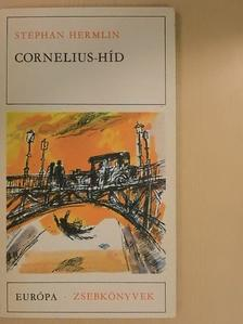 Stephan Hermlin - Cornelius-híd [antikvár]