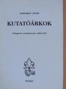 Somorjai Ádám - Kutatóárkok [antikvár]