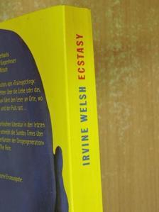 Irvine Welsh - Ecstasy [antikvár]