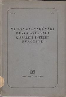 Balázs Ferenc - Mosonmagyaróvári Mezőgazdasági Kísérleti Intézet Évkönyve [antikvár]