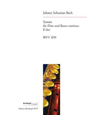 J. S. Bach - SONATE FÜR FLÖTE UND BASSO CONTINUO E-DUR BWV 1035 HERAUSG. UND KOMM. B. KUIJKEN